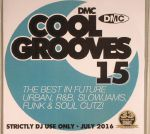 Cool Grooves 15: The Best In Future Urban R&B Slowjams Funk & Soul Cutz! (Strictly DJ Only)