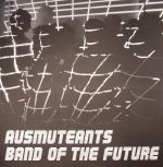 Band Of The Future