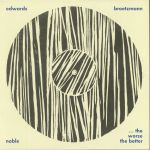 The Worse The Better: Live At Cafe OTO (reissue)