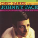 Chet Baker Introduces Johnny Pace (reissue)