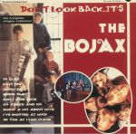 Don't Look Back It's The Bojax