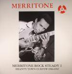 Merritone Rock Steady 1: Shanty Town Curfew 1966-1967