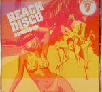 Beach Disco Sessions Volume 7