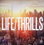 Life/Thrills