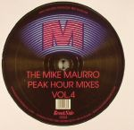 The Mike Maurro Peak Hour Mixes Vol 4