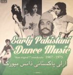 Early Pakistani Dance Music 1967-1975