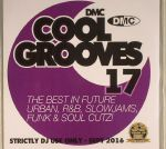 Cool Grooves 17: The Best In Future Urban, R&B, Slowjams, Funk & Soul Cutz! (Strictly DJ Only)