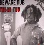 Beware Dub: An Expanded Version Of The Classic Album