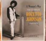 A Woman's Way: The Complete Rozetta Johnson 1963-1975