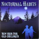 New Skin For Old Children
