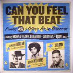 Can You Feel That Beat: Funk 45s & Other Rare Grooves