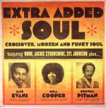Extra Added Soul: Crossover, Modern & Funky Soul