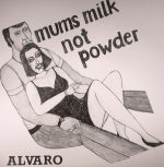 Mums Milk Not Powder