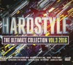 Hardstyle: The Ultimate Collection 2016 Vol 3