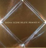 Sasha Scene Delete: Remixes #1