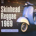 Skinhead Reggae 1969: 14 Jamaican Classics