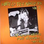 Bored Teenagers Vol 9: 18 Great British Punk Originals 77-82