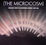 (The Microcosm): Visionary Music Of Continental Europe 1970-1986
