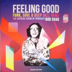 Feeling Good: Funk Soul & Deep Jazz Gems