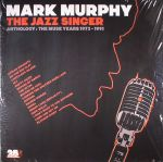The Jazz Singer: Anthology The Muse Years 1972-1991