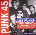 Punk 45: The First Wave Of French Punk 1977-80 - Les Punks The French Connection