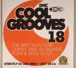 Cool Grooves 18: The Best In Future Urban R&B Slowjams Funk & Soul Cutz! (Strictly DJ Only)