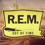 Out Of Time: 25th Anniversary Edition (remastered)