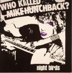 Who Killed Mike Hunchback?