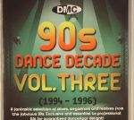 DMC 90s Dance Decade Volume Three (1994-1996) (Strictly DJ Only)