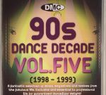 DMC 90s Dance Decade Volume Five (1998-1999) (Strictly DJ Only)