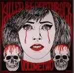 Killed By Deathrock Volume 2