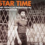 Star Time: Larry Dixon & Lad Productions Inc The 7 Inch Collection