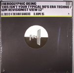 This Isn't Your Typical 90's Era Techno/IDM Revisionist View 12''