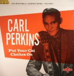 Put Your Cat Clothes On: Sun Rockabilly Legends Series Volume 5 (remastered)