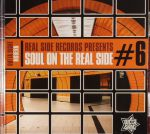 Real Side Records Presents: Soul On The Real Side #6