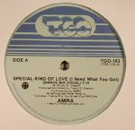 Special Kind Of Love (I Need What You Got) (reissue)