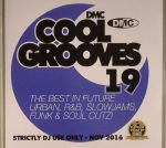 Cool Grooves 19: The Best In Future Urban R&B Slowjams Funk & Soul Cutz! (Strictly DJ Only)