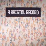 A Bristol Record Vol 1