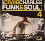 The Craig Charles Funk & Soul Club 4