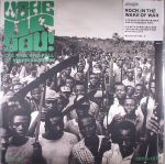 Wake Up You! Vol 2: Rock In The Wake Of War: The Rise & Fall Of Nigerian Rock 1972-1977