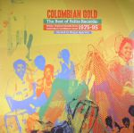 Colombian Gold: The Best Of Felito Records: Urban Tropical Sounds From Colombia's Carribean Coast