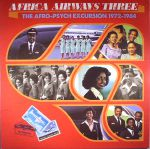 Africa Airways Three: The Afro Psych Excursion 1972-1984