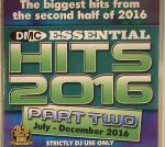 Essential Hits 2016 Part Two (Strictly DJ Only)