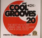 Cool Grooves 20: The Best In Future Urban R&B Slowjams Funk & Soul Cutz! (Strictly DJ Only)