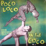 Poco Loco In The Coco Vol 4