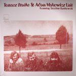 Tomasz Stanko & Adam Makowicz Unit (reissue)
