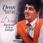 Dino: Italian Love Songs (reissue)