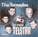 The Sounds Of The Tornados: The Original Telstar (reissue)