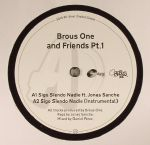 Brous One & Friends Pt 1