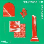 Welcome To Paradise: Italian Dream House 89-93 Vol 1